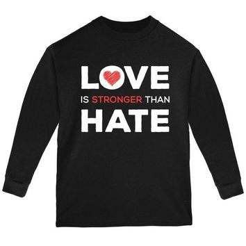 PEAPGQ9 Activist Love is Stronger Than Hate World Peace Equality Youth Long Sleeve T Shirt