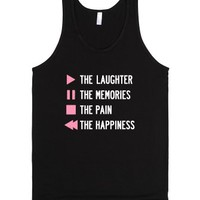 """""""Play The Laughter, Pause The Memories (Dark Tank Top)"""" 