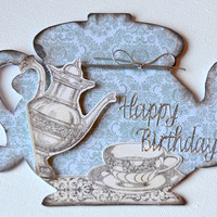 Tea Pot Shaped Birthday Card, Birthday Greetings, Happy Birthday to a Special Person, Birthday Wishes, Handmade One of a Kind Birthday Card