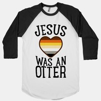 Jesus Was An Otter