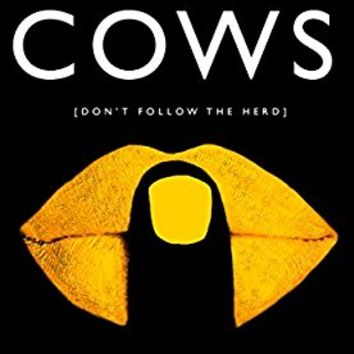 The Cows: The Hilarious and Most Talked About Bestseller of 2017