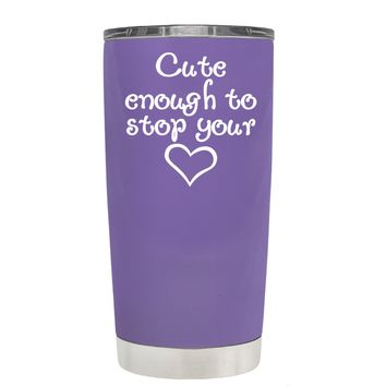 Cute Enough to Stop on Lavender 20 oz Tumbler Cup