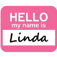 Linda Hello My Name Is Mouse Pad