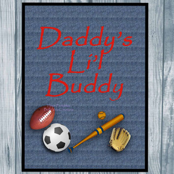 Daddy's Lil Buddy Digital Print , Boys Wall Art , Boys Sports Room Wall Decor , Instant Download , Printable Poster
