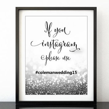 PRINTABLE sign: Custom instagram sign, wedding instagram hashtag sign, silver wedding, silver party instagram sign diy -gp186 Eve