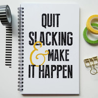 Writing journal, spiral notebook, bullet journal, sketchbook, black white yellow, blank lined grid - Quit slacking and make it happen