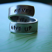 never ever give up aluminum spiral  ring