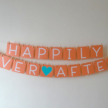 Happily Ever After Banner, Wedding, Engagement, Bridal Shower, Photo Prop, Bachelorette, Rehearsal Dinner, TIffany Blue and Coral