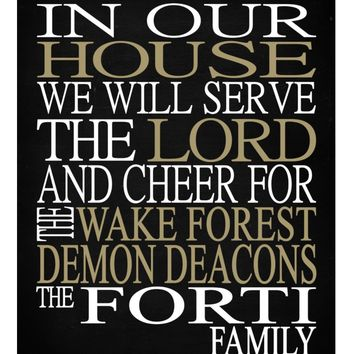In Our House We Will Serve The Lord And Cheer for The Wake Forest Demon Deacons Personalized Christian Print - Perfect gift - sports art - multiple sizes