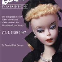 Barbie Doll Fashion, Vol. I