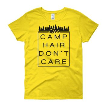 Camp Hair Don't Care - Women's Funny Camping Shirt