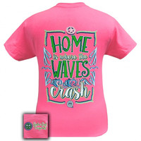Girlie Girl Southern Originals Home Is Where The Waves Crash Pink T-Shirt