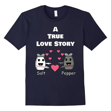 Cute Valentines Day Gift | Funny Salt Pepper Love T Shirt