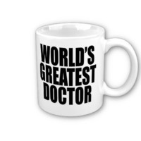 World's Greatest Doctor Mugs from Zazzle.com