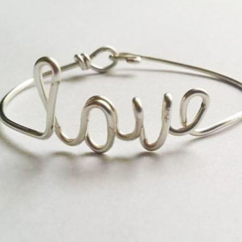 Love Bangle / Custom Bangle / Wire Bangle / Word Bangle / Bangle / Bracelet / Wire Jewelry / Personalized Bangle / Love / Bridesmaid Gift