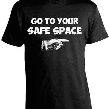 Go To Your Safe Space Shirt