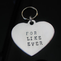 Key Fob Key Chain Hand Stamped FOR LIKE EVER Great Gift Idea for Loved One Hand stamped Heart Valentine's Gift