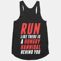Run Like There Is A Hungry Hannibal Behind You