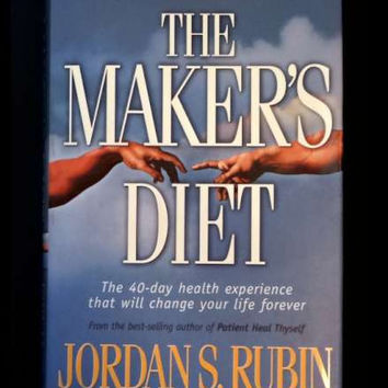 The Maker's Diet by Jordan S. Rubin (2004 HC,1st)