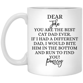 Funny Father's Day Gift For Dad From Wife, Daughter, Son, Stepdaughter, Stepson, Mom, Grandma, Mother In Law (XP8434 11 oz. White Mug)