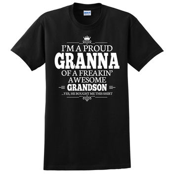 I'm a proud granna of a freakin' awesome grandson T Shirt