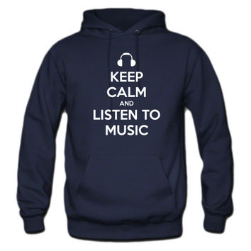 Keep Calm and Listen to Music Hoodie