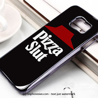 Pizza Slut Pizza Party Funny Samsung Galaxy S6 and S6 Edge Case