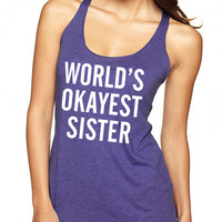 Purple World's Okayest Sister Tank Top Tank Top