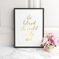 She Believed She Could So She Did, Printable, INSTANT DOWNLOAD, Printable gold letter, printable gold, letter print, gold nursery quote Art