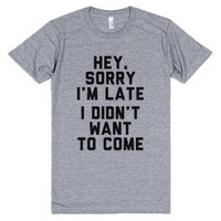 Athletic Grey T-Shirt | Sorry I'm Late