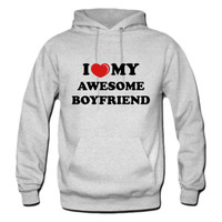 Love My Awesome Boyfriend hoodie