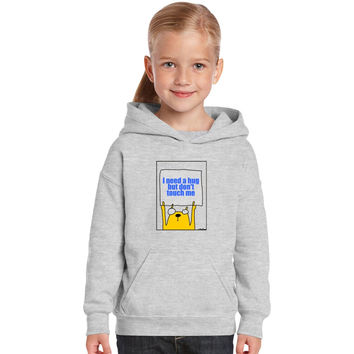I Need A Hug But Don't Touch Me Kids Hoodie