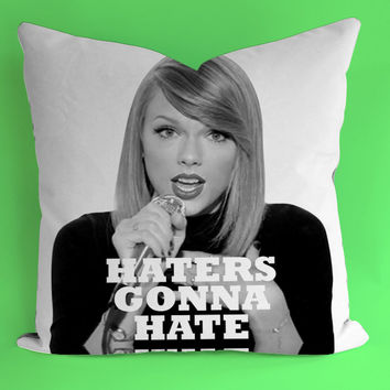 Taylor Swift Haters Gonna Hare for Square Pillow Case 16x16 Two Sides, 18x18 Two Sides, 20x20 Two Sides