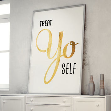 Typography Print, Quote Print, Wedding Decor, Treat Yo Self, Parks and Rec, White Gold, Nude, Wall Decor - Treat Yo Self 2 (12x18)