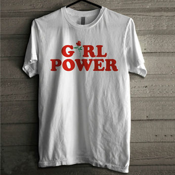 Girl Power Tshirt, Feminism Tee Girl Power Shirt 100% Unisex Cotton T-shirt