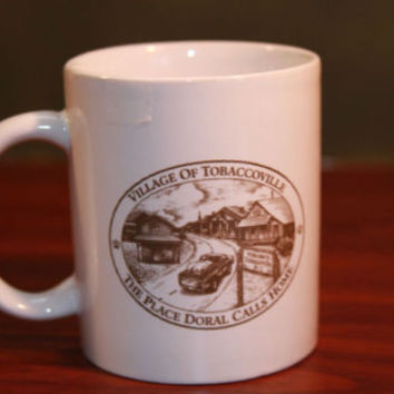 Mug Coffee Home of Doral Village of Tobaccoville Cup