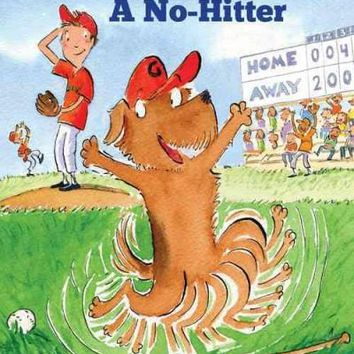 The Dog That Pitched a No-Hitter (Passport to Reading)