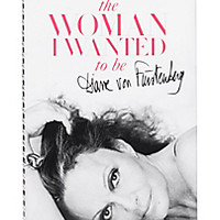 DVF The Woman I Wanted to Be Book, Signed Copy