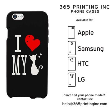 I Love My Cat Black Phone Case for Apple iPhone, Samsung Galaxy S, HTC One M8, LG G3