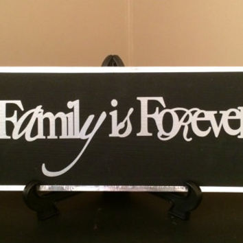 Family Is Forever Painted wood sign, Wall Decor, Wood Sign, Family Wood Sign, Chic wall sign, Home decor, Modern - Contemporary, Wedding