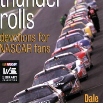 Before the Thunder Rolls: Devotions for Nascar Fans