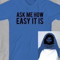Ask Me How Easy It Is Flip Up Funny Mens Womens Kids Youth Shirt
