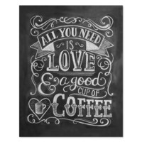 All You Need Is Love & Coffee - Print & Canvas