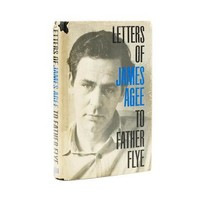 Letters of James Agee to Father Flye & Agee's Manuscript Notes