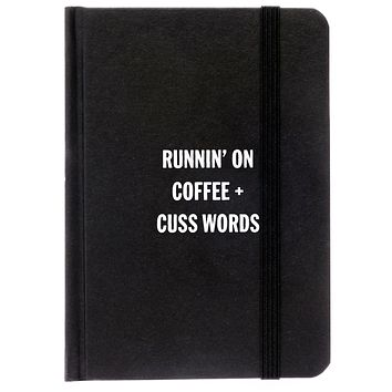 Runnin' On Coffee + Cuss Words Notebook in Black and White
