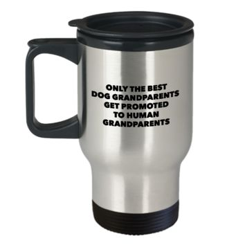New Grandparent Gift - Only the Best Dog Grandparents Get Promoted to Human Grandparents Mug Stainless Steel Insulated Coffee Cup