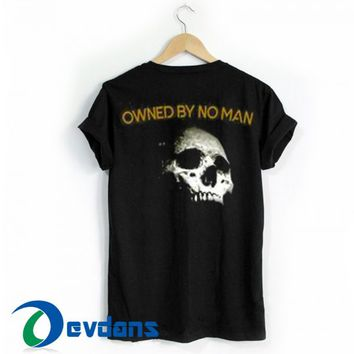 Owned By No Man T Shirt Women And Men Size S To 3XL