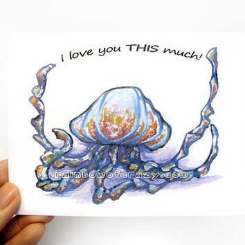 Jellyfish Card, I Love You THIS Much, Anniversary Card, Valentines Day, Funny Card, Jelly Fish, Blank Greeting Card, Happy Birthday