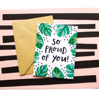 Watercolor Palm Leaves Proud of You Graduation or Achievement Greeting Card