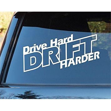 Drive Hard Drift Harder Car Window Windshield Lettering Decal Sticker Decals Stickers Drift DUB